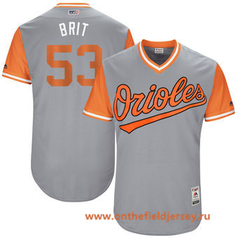 Men's Baltimore Orioles Zach Britton -Brit- Majestic Gray 2017 Little League World Series Players Weekend Stitched Nickname Jersey